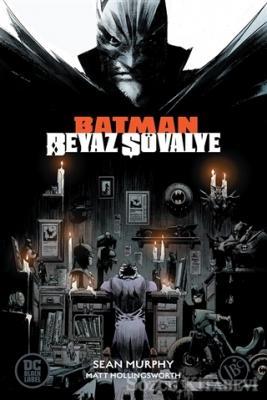 Batman Beyaz Şövalye