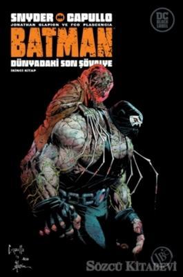 Batman: Dünyadaki Son Şövalye - İkinci Kitap