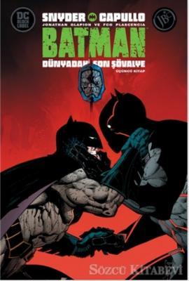 Batman: Dünyadaki Son Şövalye - Üçüncü Kitap