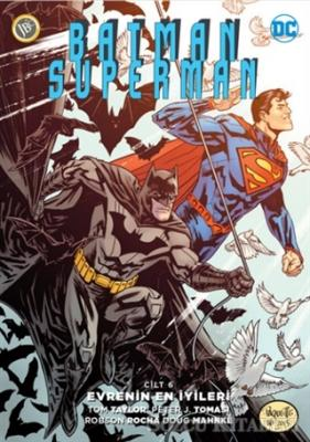 Batman/Superman Cilt 6 : Evrenin En İyileri