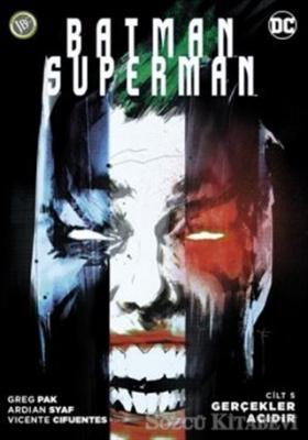 Batman Superman: Gerçekler Acıdır (Cilt 5)