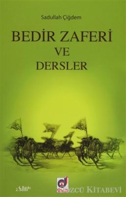 Sadullah Aydın - Bedir Zaferi ve Dersler | Sözcü Kitabevi