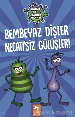 Kolektif - Bembeyaz Dişler Necati'siz Gülüşler! - Çürük Ali Mikrop Necati | Sözcü Kitabevi