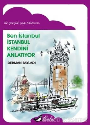 Ben İstanbul - İstanbul Kendini Anlatıyor