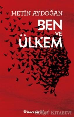 Metin Aydoğan - Ben ve Ülkem | Sözcü Kitabevi