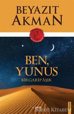 Beyazıt Akman - Ben Yunus | Sözcü Kitabevi