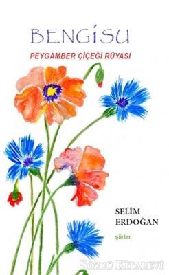 Bengisu Peygamber Çiçeği Rüyası
