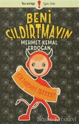 Mehmet Kemal Erdoğan - Beni Çıldırtmayın | Sözcü Kitabevi