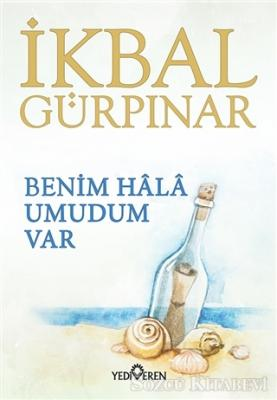 İkbal Gürpınar - Benim Hala Umudum Var   Sözcü Kitabevi