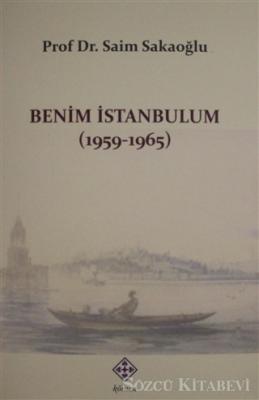 Benim İstanbulum (1959-1965)