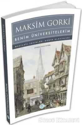 Maksim Gorki - Benim Üniversitelerim | Sözcü Kitabevi