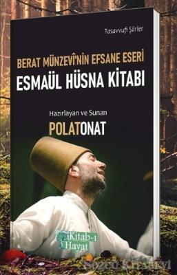 Berat Münzevi'nin Efsane Eseri Esmaül Hüsna Kitabı