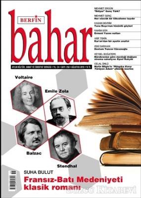 Berfin Bahar Aylık Kültür Sanat ve Edebiyat Dergisi Sayı: 258 Ağustos 2019