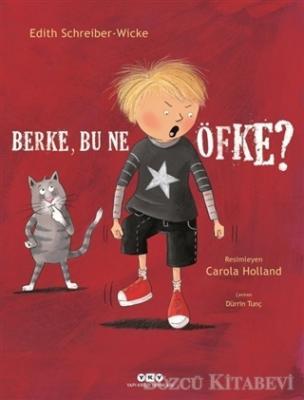 Edith Schreiber-Wicke - Berke, Bu Ne Öfke? | Sözcü Kitabevi