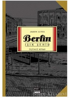 Berlin - Işık Şehir Üçüncü Kitap