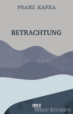 Franz Kafka - Betrachtung | Sözcü Kitabevi