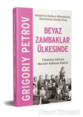Grigoriy Petrov - Beyaz Zambaklar Ülkesinde | Sözcü Kitabevi