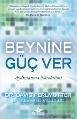 David Perlmutter - Beynine Güç Ver | Sözcü Kitabevi