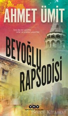 Ahmet Ümit - Beyoğlu Rapsodisi | Sözcü Kitabevi