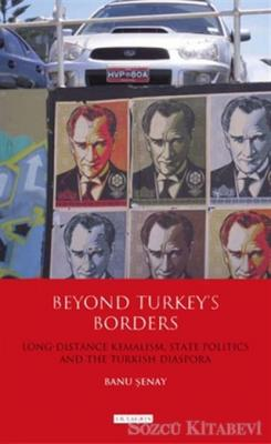 Beyond Turkey's Borders