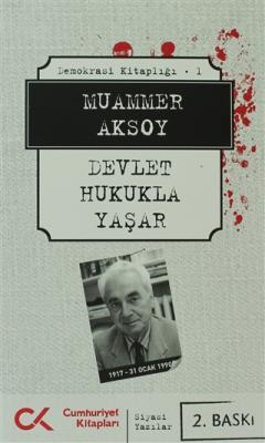 Muammer Aksoy - Devlet Hukukla Yaşar   Sözcü Kitabevi