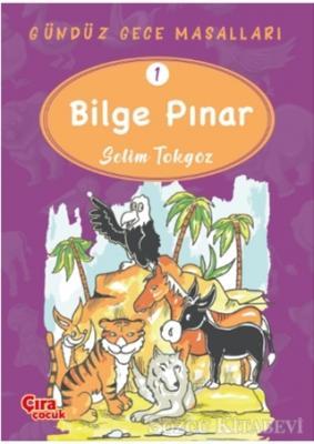 Bilge Pınar – Gündüz Gece Masalları 1