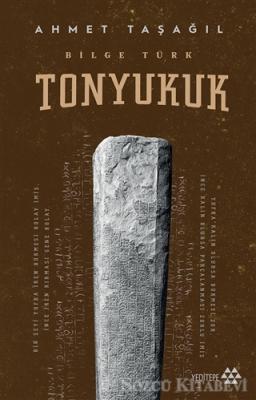 Bilge Türk - Tonyukuk