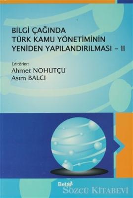 Bilgi Çağında Türk Kamu Yönetiminin Yeniden Yapılandırılması 2