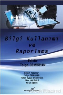 Bilgi Kullanımı ve Raporlama