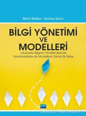 Bilgi Yönetimi ve Modelleri