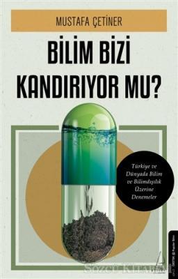 Mustafa Çetiner - Bilim Bizi Kandırıyor Mu? | Sözcü Kitabevi