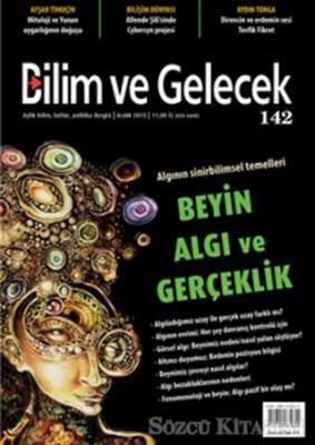 Bilim ve Gelecek Dergisi Sayı : 142 Aralık 2015