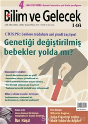 Bilim ve Gelecek Dergisi Sayı : 146 Nisan 2016