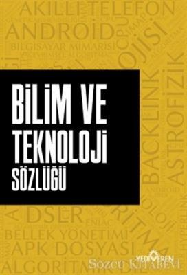 Ahmet Murat Seyrek - Bilim ve Teknoloji Sözlüğü | Sözcü Kitabevi