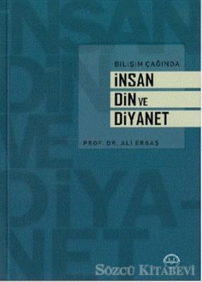 Ali Erbaş - Bilişim Çağında İnsan Din ve Diyanet | Sözcü Kitabevi
