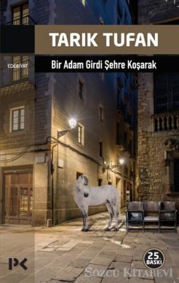 Bir Adam Girdi Şehre Koşarak
