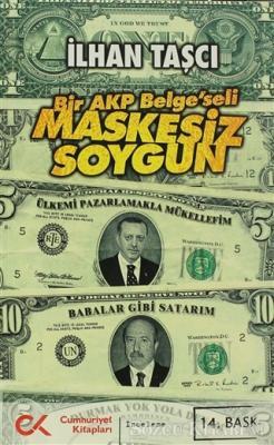 Bir AKP Belge'seli Maskesiz Soygun