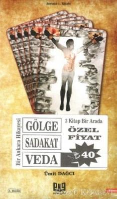 Bir Ankara Hikayesi Set (Gölge-Sadakat-Veda)