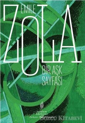 Emile Zola - Bir Aşk Sayfası | Sözcü Kitabevi
