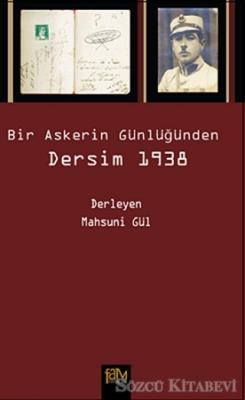 Bir Askerin Günlüğünden Dersim 1938