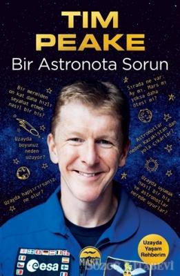 Tim Peake - Bir Astronota Sorun | Sözcü Kitabevi