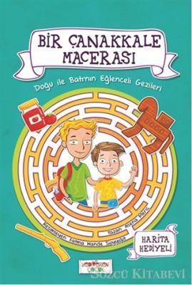Asena Meriç - Bir Çanakkale Macerası - Doğu ile Batı'nın Eğlenceli Gezileri | Sözcü Kitabevi