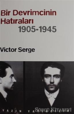 Bir Devrimcinin Hatıraları (1905 - 1945)