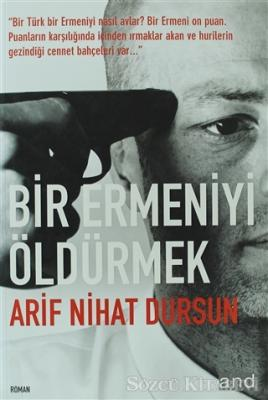 Bir Ermeniyi Öldürmek