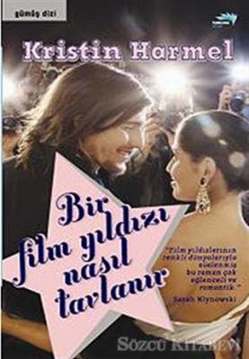 Bir Film Yıldızı Nasıl Tavlanır