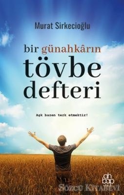 Murat Sirkecioğlu - Bir Günahkarın Tövbe Defteri | Sözcü Kitabevi