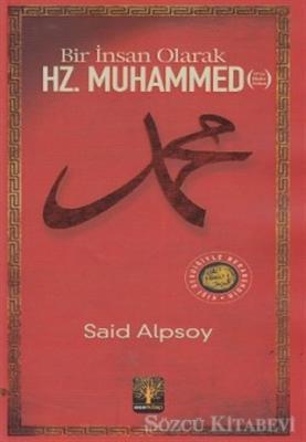 Bir İnsan Olarak Hz. Muhammed