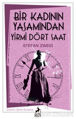 Stefan Zweig - Bir Kadının Yaşamından Yirmi Dört Saat | Sözcü Kitabevi