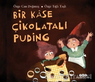 Özge Can Doğmuş - Bir Kase Çikolatalı Puding   Sözcü Kitabevi