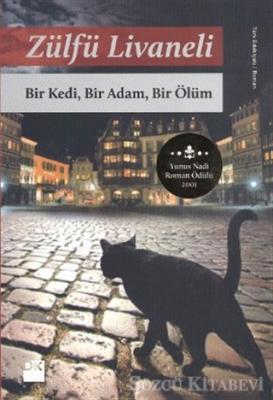 Bir Kedi, Bir Adam, Bir Ölüm